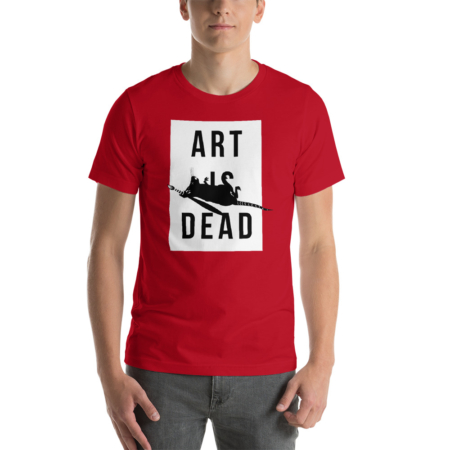 Art Is Dead Tshirt